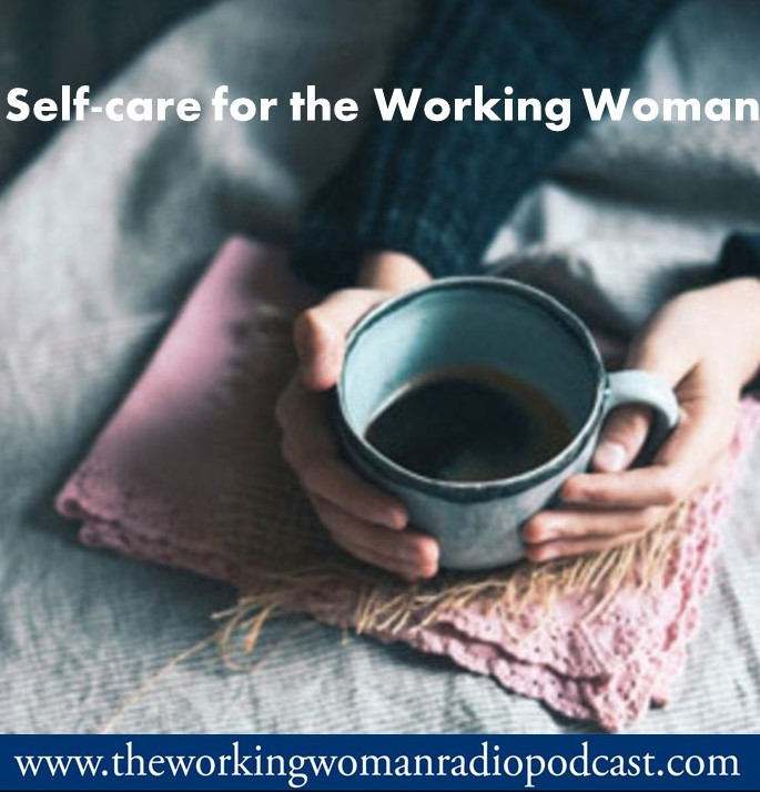 Self-care for working women