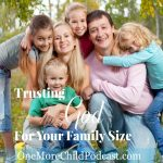 Trusting God For Your Family Size | Today I want to talk about trusting God for your family size with our special guest who understands the meaning of heartbreak! Cindy Rushton has a strong Christian faith that has sustained her and shares some very important points with you! | #podcast #christianpodcast