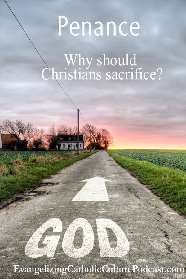 Why should we do sacrifice and penance? In this episode, we look at the ways we can sacrifice and how the Lord uses this in our lives to bring us closer to Him in our faith and spiritual growth. | #podcast #christianpodcast #penance #sacrifice