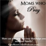 Praying Moms | Are you ready to pray effectively? Well, praying Moms are those of us who don't stop even in the face of great odds. Today my special guest Lucia Claborn will share how the Lord totally changed her life from a non-believer to one who loves the Lord and has prayed her way to victory in Christ. | #podcast #christianpodcast #prayingmoms #momswhopray #prayingforourfamilies #prayingthescriptures #Jesusanswersprayer