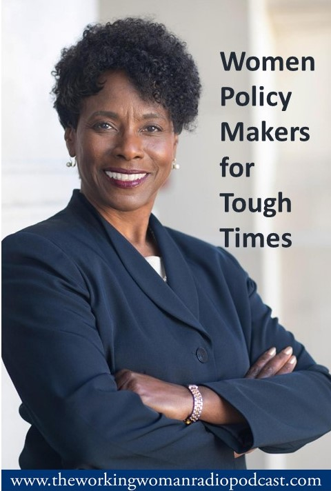 Women Policy Makers for Tough Times