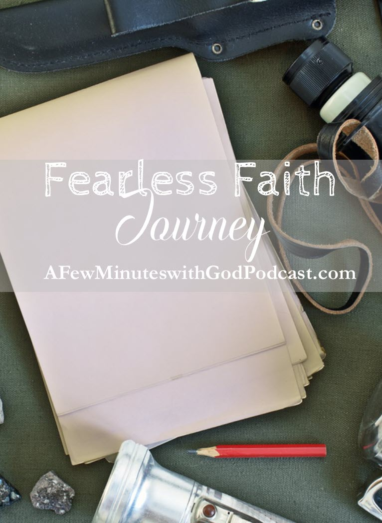 Fearless Faith Journey | How do we have a fearless faith journey when our lives are fearful and full of confusion? In this episode, we will discuss how our journey should be one with hope instead of fear, and we should not be afraid. | #podcast #christianpodcast #fearlessfaith #christianfaith #christian #faithjourney