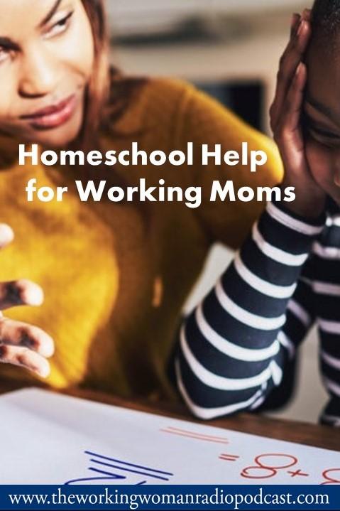 Homeschool Help for Working Moms