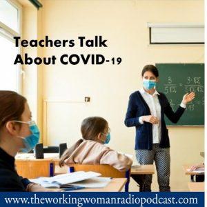 Teachers Talk About COVID-19