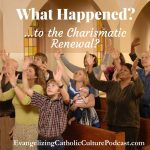 Charismatic Renewal | Charismatic Renewal in the Catholic Church in this country emerged right at the close of Vatican Council II in the years of 1966-67. | #christianpodcast #podcast #catholicpodcast #charasmaticrenewal #charismatic
