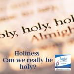 "Holiness – why is it so hard? Why is it such a struggle? Is it just for the saints? Can I really ""be holy""?"