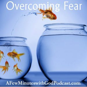 Overcoming Fear | Overcoming fear is something that is important and real for all time, but especially for this present time in which we live. In this episode, we will discuss how we can allow fear to rule our lives or combat it with the spiritual tools we have freely available to us. | #podcast #christianpodcast #overcomingfear #faithoverfear #perfectlovecastsoutfear #fearlessChristians #Christians #Christ #christianfaith