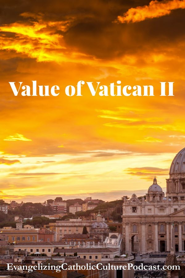 Vatican II | Many in the Catholic Church have no or little awareness of the key values of Vatican Council II | #christianpodcast #catholicpodcast #VaticanII #Catholic #Christianity