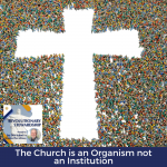 The church is an organism, not an institution. There is a whole demographic of people who have changed churches or have left their church who feel bitterness because the relationships they believed were real, ceased upon leaving their church.