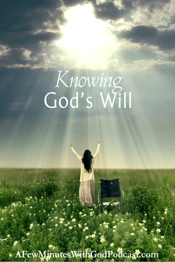 Knowing God's Will | If you think that knowing God's will is impossible, think again. How can I make such a bold claim? It is easy, and I promise it will set you free. This podcast will change the way you think about prayers and promises to grow your faith. | #podcast #christianpodcast #Christianity #WillofGod #ChristianFaith #howtopray