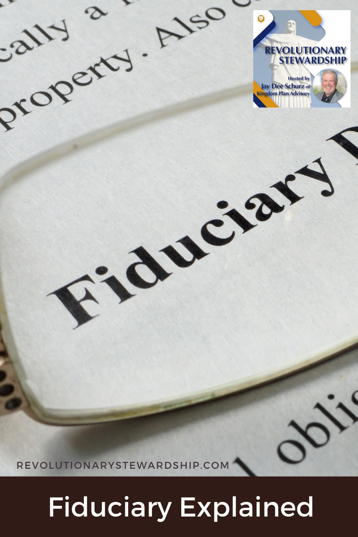 The term fiduciary is a buzz word in the financial planning arena. The term is also applicable to our stewardship of God's assets.