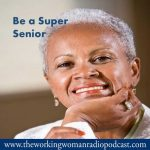 Be a Super Senior