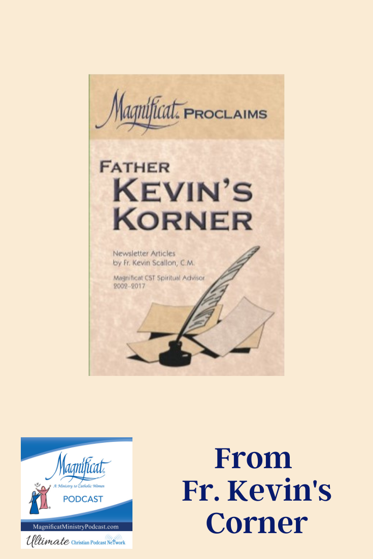 Today we present an excerpt from the book Fr. Kevin's Korner.