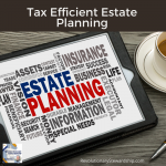 Tax Efficient Estate Planning