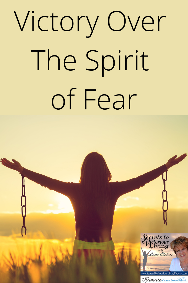 Victory Over The Spirit of Fear