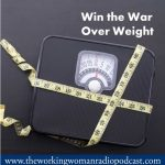 Win the War Over Weight
