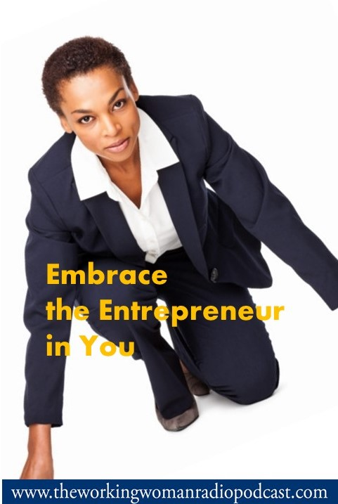 Embrace the Entrepreneur in you