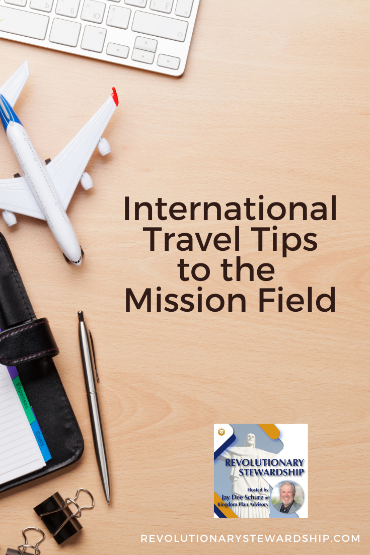 International Travel Tips to the Mission Field