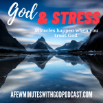 God & Stress | What happens to stress when we let God in? Well, when we stress there are so many things that happen, and sadly none of them are helpful to our mental or physical help or our lives.| #podcast #christianpodcast #stress #Christian #helpforstress