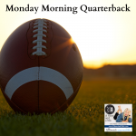 Here's my top ten ways to help us become an active player in life instead of a regretful Monday morning quarterback.