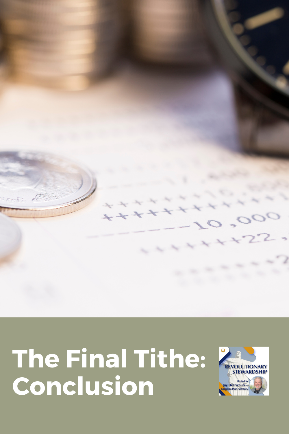 "As we conclude the podcast series on our ""Final Tithe"", I want to share with you the reasoning behind the need to include the Kingdom in your estate plan."