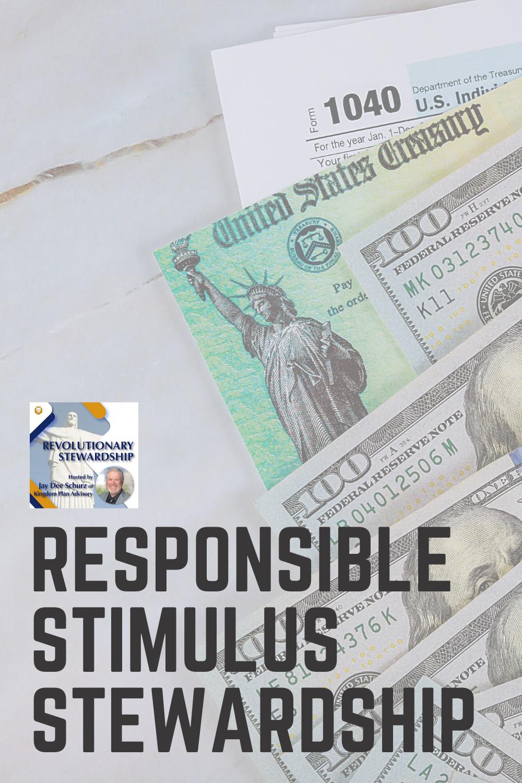 Responsible Stimulus Stewardship
