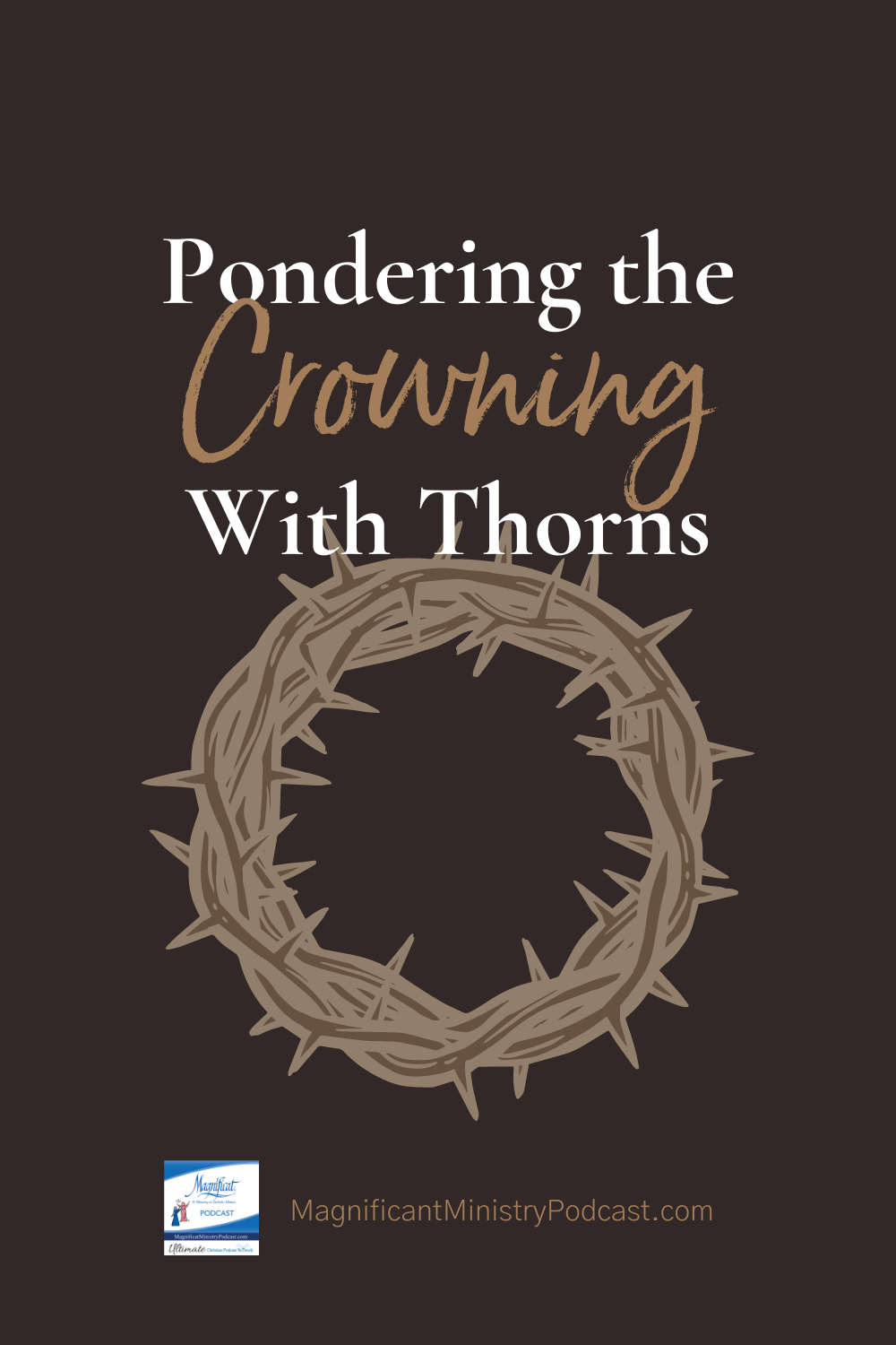 Pondering The Crowning With Thorns