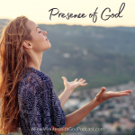 Presence of God | For a Christian the presence of God is an amazing feeling and even without that feeling we have faith that God is with us always. How we understand God's presence? We will look at the Scriptures for clarification during this episode. | #podcast #christianpodcast #christian