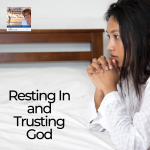 "Have you ever gone to God and said, ""I want it right now, God!"" Join Lucia in today's show as she talks about Resting In and Trusting God's Timing."