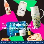 Top 10 Mother's Gifts