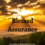 There are few things in life we have assurance in but with the Lord, we have the blessed assurance that He is there for us. In this episode, we look at the ways that we know, that we know, that we know that God is in charge and there for us.