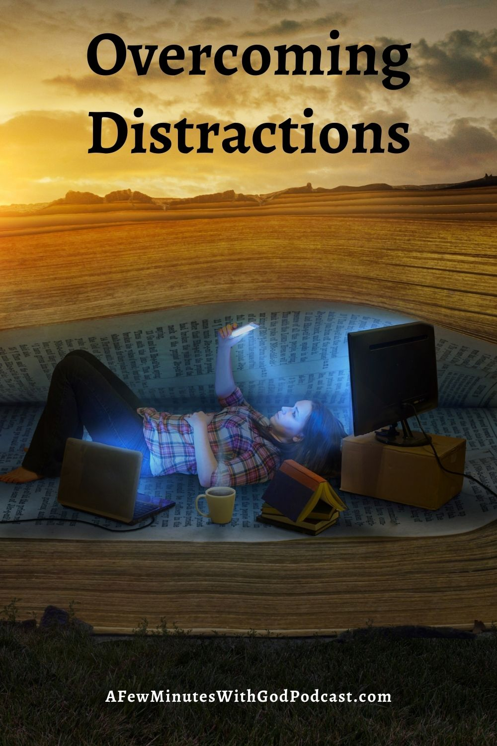 Overcoming Distractions