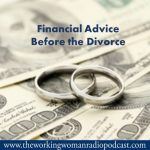 Financial Advice Before the Divorce