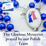 We invite you to pray the Glorious Mysteries (in Polish) with our Magnificat Polish Regional Service Team.