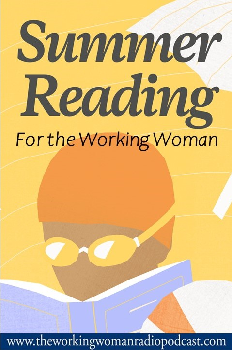 Summer Reading for the Working Woman
