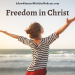 What does true freedom in Christ look like?