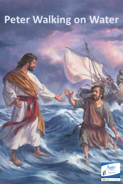 A Moment in Scripture- 'Peter Walking on the Water' by Deacon David Hockwalt