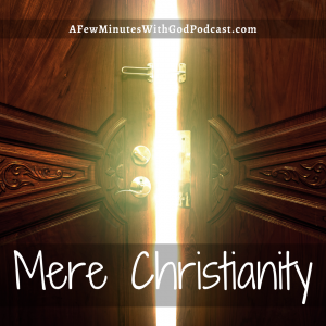 What is up with Christians? The classic by CS Lewis, Mere Christianity is a must-read for any of you who are searching. Are Christians really any different than everyone else? Well, they should be and if you tune into today you will hear why.