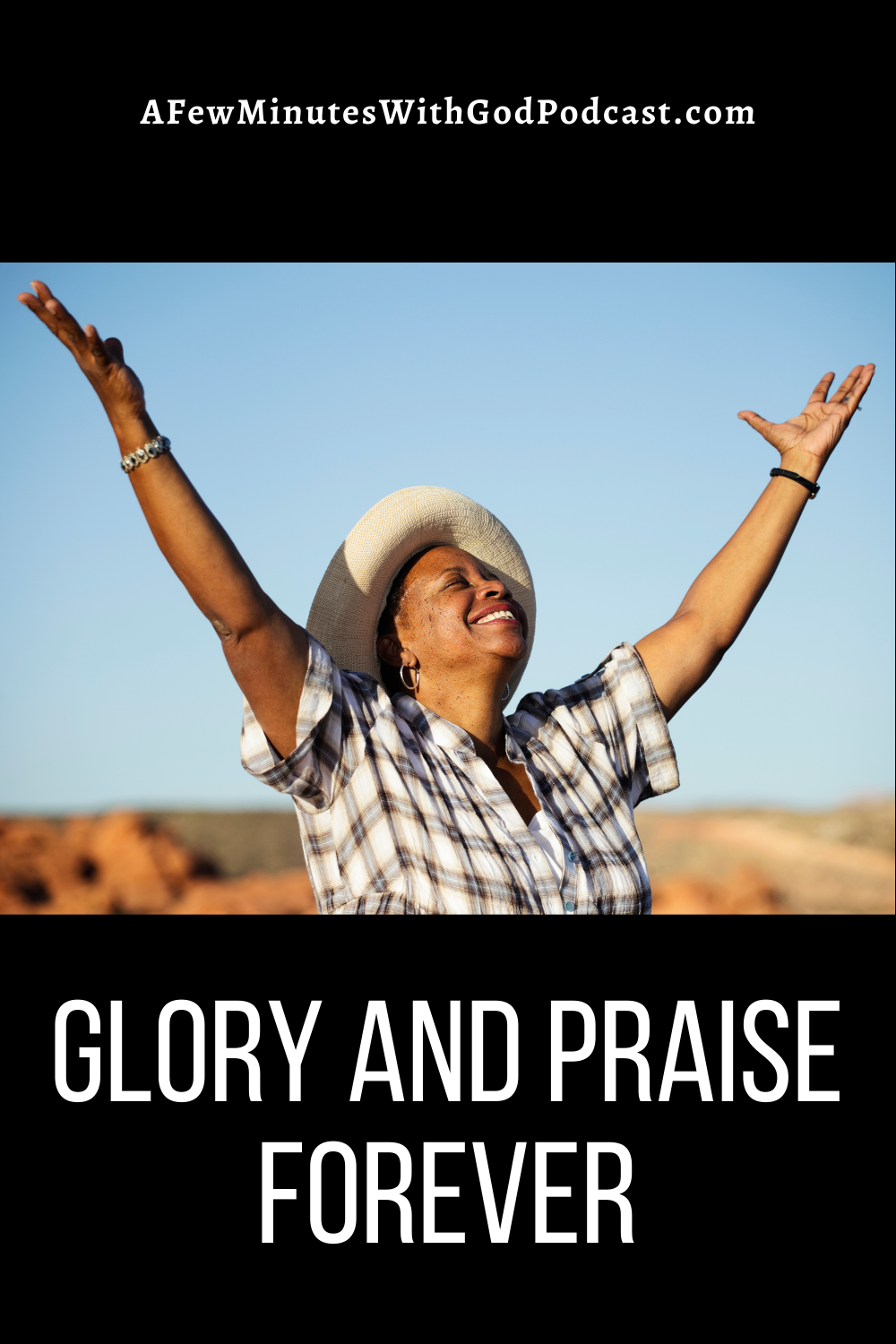 Recently I was reminded that we don't talk enough about giving God all the glory and praise, and honor He deserves. In this episode of A Few Minutes With God Podcast, Felice shares the importance of praise in worship in our lives.